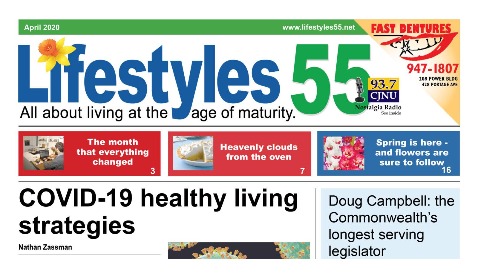 Lifestyles 55 April 2020